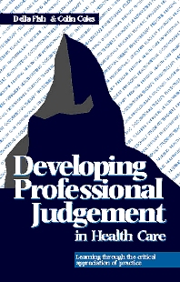 Developing Professional Judgement in Health Care