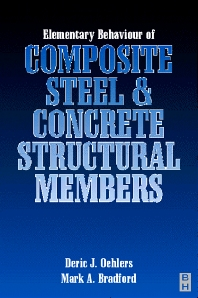 Elementary Behaviour of Composite Steel and Concrete Structural Members - 1st Edition - ISBN: 9780750632690
