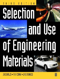 Cover image for Selection and Use of Engineering Materials