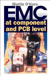 EMC at Component and PCB Level - 1st Edition - ISBN: 9780750633550, 9780080530826