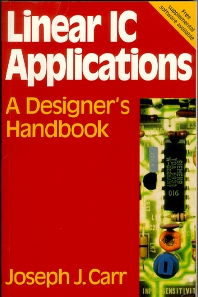 Linear IC Applications, 1st Edition,Joseph Carr,ISBN9780750633703