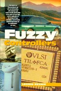 Fuzzy Controllers Handbook, 1st Edition,Leon Reznik,ISBN9780750634298