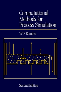 Computational Methods in Process Simulation, 2nd Edition,W. Ramirez,ISBN9780750635417