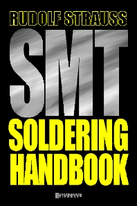 SMT Soldering Handbook, 2nd Edition,RUDOLF STRAUSS,ISBN9780750635899