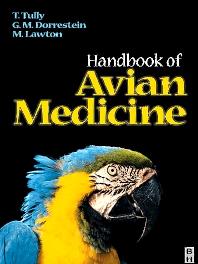 Avian Medicine - 1st Edition - ISBN: 9780750635981, 9780702038082