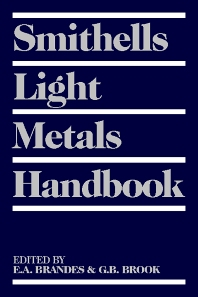 Smithells Light Metals Handbook, 1st Edition,G B Brook,ISBN9780750636254