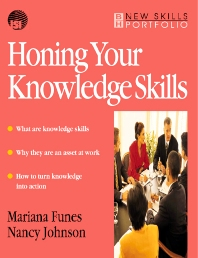 Honing Your Knowledge Skills - 1st Edition - ISBN: 9780750636995