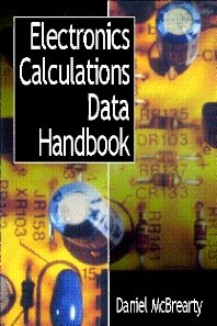 Electronics Calculations Data Handbook - 1st Edition - ISBN: 9780750637442, 9780080530772