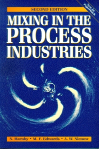 Cover image for Mixing in the Process Industries