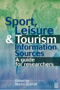 Sport, Leisure and Tourism Information Sources - 1st Edition - ISBN: 9780750638647