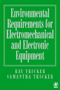 Environmental Requirements for Electromechanical and Electrical Equipment, 1st Edition,Ray Tricker,Samantha Tricker,ISBN9780750639026
