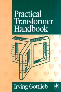 Practical Transformer Handbook, 1st Edition,Irving Gottlieb,ISBN9780750639927