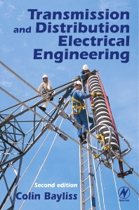 Transmission and Distribution Electrical Engineering - 2nd Edition - ISBN: 9780750640596, 9780080477497