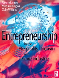 Entrepreneurship in the Hospitality, Tourism and Leisure Industries - 1st Edition - ISBN: 9780750640978
