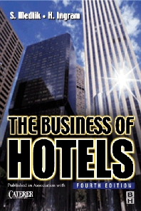 The Business of Hotels - 4th Edition - ISBN: 9780750641159