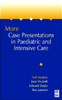 Cover image for More Case Presentations in Paediatric Anaesthesia and Intensive Care