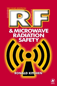 RF and Microwave Radiation Safety, 2nd Edition,Ronald Kitchen,ISBN9780750643559