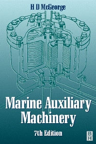 Marine Auxiliary Machinery, 7th Edition,H D MCGEORGE,ISBN9780750643986