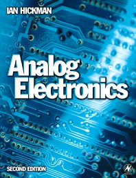 Analog Electronics, 2nd Edition,Ian Hickman,ISBN9780750644167