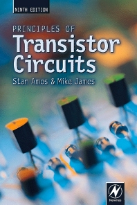 Principles of Transistor Circuits, 9th Edition,S W Amos,Mike James,ISBN9780750644273