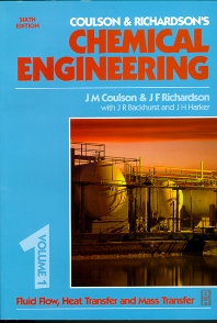 Chemical Engineering Volume 1, 6th Edition,J R Backhurst,J H Harker,J.F. Richardson,J.M. Coulson,ISBN9780750644440