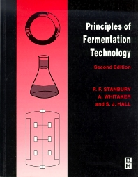 Principles of Fermentation Technology, 2nd Edition, Whitaker,Peter Stanbury,S. Hall,A. Whitaker,ISBN9780750645010