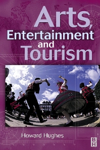 Arts, Entertainment and Tourism - 1st Edition - ISBN: 9780750645331