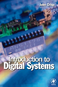 Introduction to Digital Systems - 1st Edition - ISBN: 9780750645836, 9780080535081
