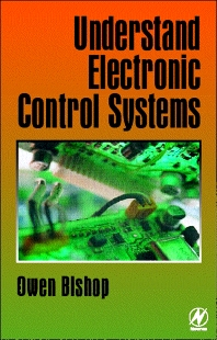 Understand Electronic Control Systems, 1st Edition,Owen Bishop,ISBN9780750646017