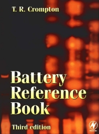 Battery Reference Book, 3rd Edition,Thomas P J Crompton,ISBN9780750646253