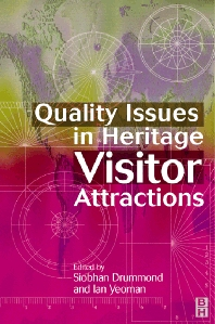 Quality Issues in Heritage Visitor Attractions - 1st Edition - ISBN: 9780750646758
