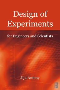 Design of Experiments for Engineers and Scientists, 1st Edition,Jiju Antony,ISBN9780750647090