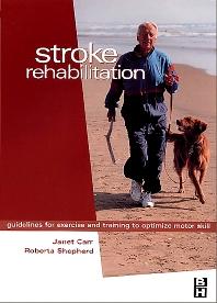 Stroke Rehabilitation - 1st Edition - ISBN: 9780750647120, 9780702038259