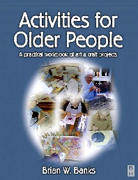 Activities for Older People - 1st Edition - ISBN: 9780750647410, 9780702038273