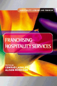 Franchising Hospitality Services - 1st Edition - ISBN: 9780750647724