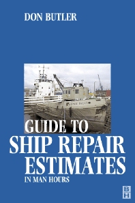 Cover image for A Guide to Ship Repair Estimates in Man Hours