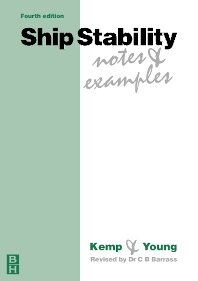 Ship Stability: Notes and Examples - 3rd Edition - ISBN: 9780750648509, 9780080517117
