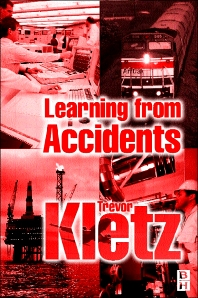 Learning from Accidents - 3rd Edition - ISBN: 9780750648837