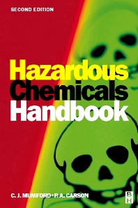 Hazardous Chemicals Handbook, 2nd Edition,P A CARSON,ISBN9780750648882