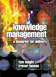Knowledge Management - 1st Edition - ISBN: 9780750649025