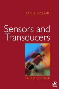 Sensors and Transducers - 3rd Edition - ISBN: 9780750649322, 9780080516998