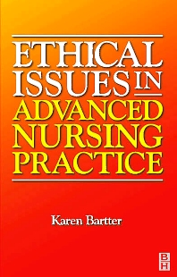 Cover image for Ethical Issues in Advanced Nursing Practice