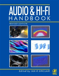 Audio and Hi-Fi Handbook, 1st Edition,Ian Sinclair,ISBN9780750649759