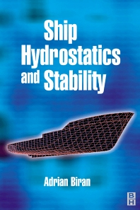 Ship Hydrostatics and Stability, 1st Edition,Adrian Biran,ISBN9780750649889
