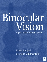 Practical Binocular Vision Assessment - 1st Edition - ISBN: 9780750650106, 9780702038327