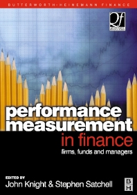 Performance Measurement in Finance, 1st Edition,John Knight,Stephen Satchell,ISBN9780750650267