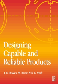 Designing Capable and Reliable Products - 1st Edition - ISBN: 9780750650762, 9780080503998