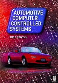 Automotive Computer Controlled Systems - 1st Edition - ISBN: 9780750650892