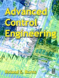 Advanced Control Engineering, 1st Edition,Roland Burns,ISBN9780750651004