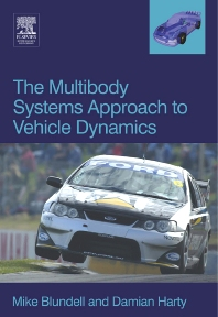 The Multibody Systems Approach to Vehicle Dynamics, 1st Edition,Michael Blundell,Damian Harty,ISBN9780750651127
